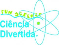 FUN SCIENCE CIÊNCIA DIVERTIDA